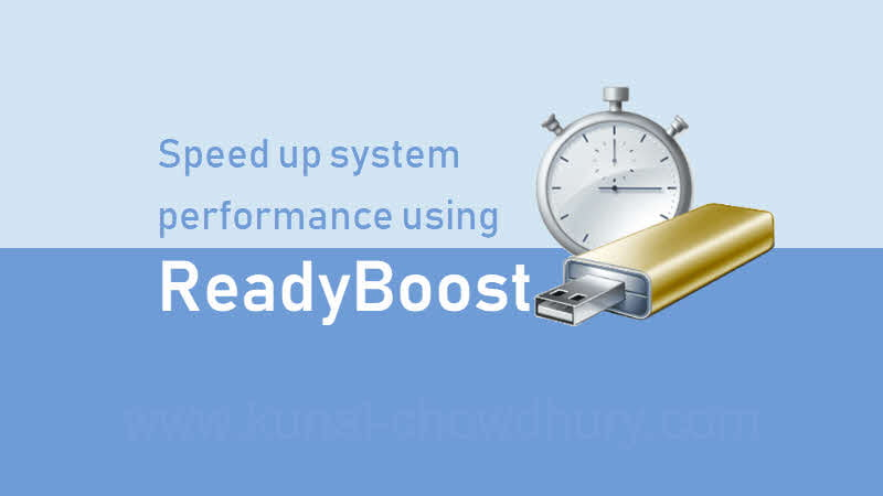se ReadyBoost to speed up your Windows